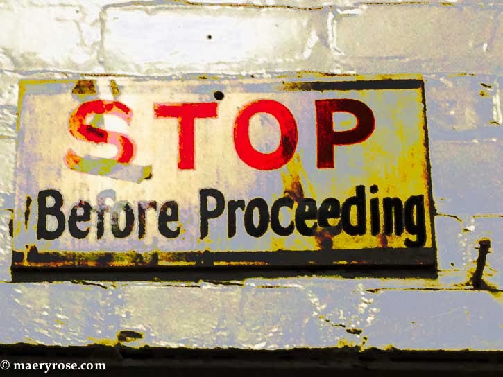 Stop Before Proceeding